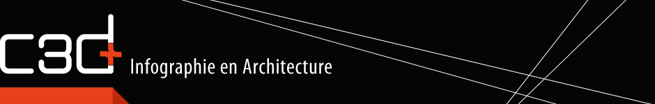 C3d + Infographie en architecture